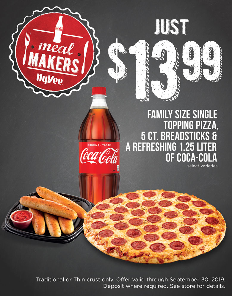$13.99 FAMILY SIZE SINGLE TOPPING PIZZA, 5 CT. BREADSTICKS & A REFRESHING 1.25 LITER OF COCA-COLA