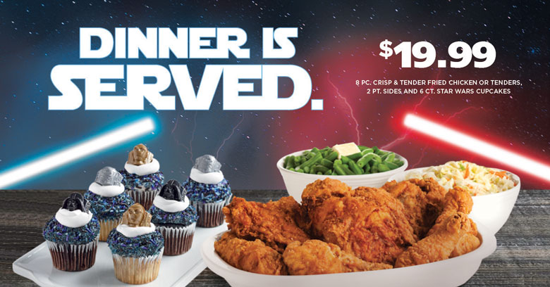 $19.99 8 piece crisp & tender fried chicken or tenders, 2 pint sides, and 6 ct. Star Wars cupcakes.